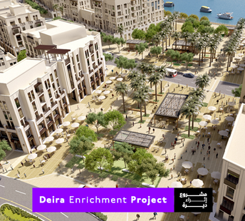 latest news Why 'Deira Enrichment Project' is the next big thing for business