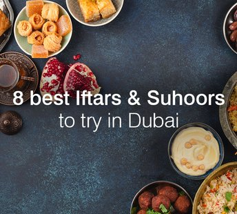 latest news Ramadan 2021: 8 best Iftars and Suhoors to try in Dubai